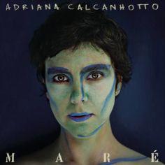 Adriana Calcanhotto - Maré (2008)