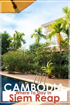 Cambodia | Where To Stay In Siem Reap  www.itsallbee.com