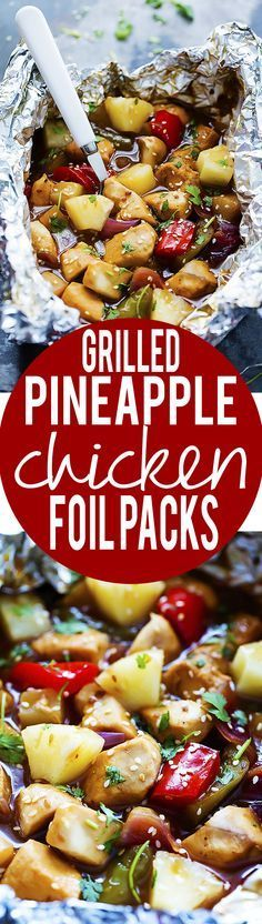 Grilled Pineapple Chicken Foil Packets - chicken, pineapple, peppers, and onions slathered in a sweet and savory teriyaki sauce and cooked…