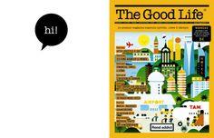 The Good Life, premier magazine masculin hybride, The Good Life regarde le monde à 360°. Economie, lifestyle, art contemporain, architecture, musique, voyages, mode, décoration contemporaine… Pour comprendre ce qui se passe sur la planète et décrypter les tendances de fond économiques et sociétales.