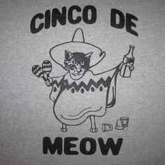 womens cinco de meow cat kitten t shirt by BetterThanRealLife, $19.00