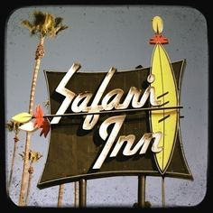 Safari Inn Motel neon sign photo. This is the first place we stayed when we moved out to LA. Love this sign.