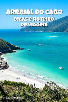 Arraial do Cabo: confira todas as dicas para aproveitar melhor uma das melhores praias do litoral do Rio de Janeiro: