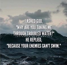 ... because your enemies can't swim ✝️