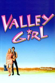 Valley Girl (1983) Full Movie Streaming HD