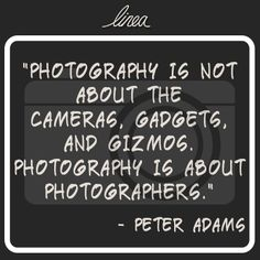 Photography is about photographers. #photo #quote