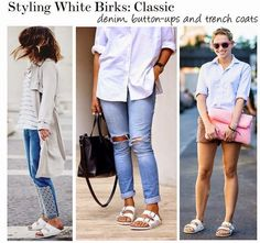 137c30d9e1a How To Style White Birkenstocks  Classic