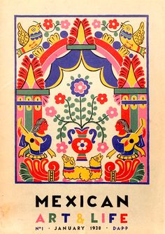 Mexican Art Life - v cool vintage Mexican book cover