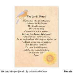 The Lord's Prayer | Sunflower Photo Print. The Lord's Prayer with bluebird and sunflower on a watercolor-like background with calligraphy typography. #print #wallart #prayer #thelordsprayer #lords #spiritual #christian #inspirational #religious #inspiration #sunflower #bluebird Developed specifically for darkroom printing, Kodak photographic paper is a premium silver-halide paper designed to dramatically enhance colors, while maintaining consistent tonal reproduction.