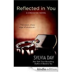 Reflected in You: A Crossfire Novel 2nd book in series out in october