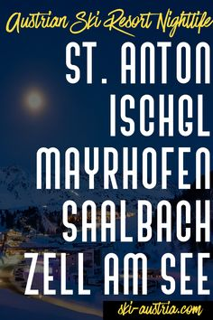 Your Guide to the best 5 resorts for nightlife in Austria. when you're not skiing. Anton, Austrian Ski Resorts, Ski Austria, Zell Am See, Apres Ski, Nightlife, All Over The World, Skiing, The Best