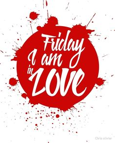 """""""friday i am love"""" by Chris olivier Framed Prints, Canvas Prints, Art Prints, Long Hoodie, Love S, Art Boards, Wall Tapestry, Decorative Throw Pillows, Chiffon Tops"""
