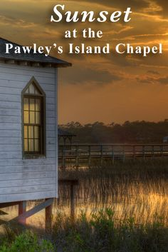 Sunset at the Pawley's Island Chapel