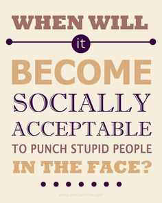 betype:    Stupid People by *enchantma