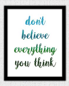 Inspirational quote motivational quote don't believe