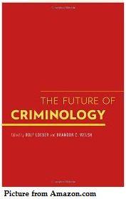 Future of criminology