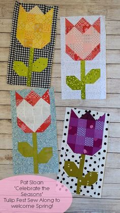 Pat sloan seasons book tulip 1 to 4 pic 3 Lap Quilts, Small Quilts, Mini Quilts, Quilt Block Patterns, Pattern Blocks, Quilt Blocks, Quilting Projects, Sewing Projects, Sewing Hacks