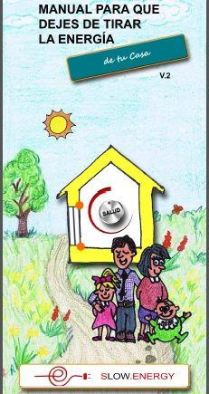 MANUAL PARA QUE DEJES DE TIRAR LA ENEGÍA www.zeroenergyon.com ahorrando energía para un mundo sustentable.