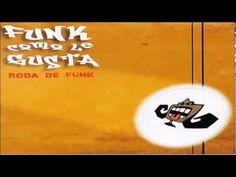 FUNK COMO LE GUSTA - RODA DE FUNK (1999) | FULL ALBUM - YouTube