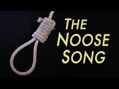 The Noose Song - YouTube