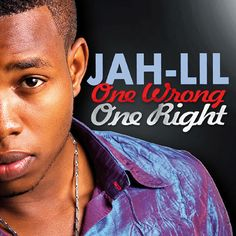 Jah-Lil - One Wrong One Right [Main St. Music 2014]