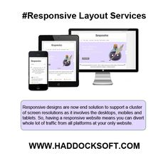 #Haddocksoft are expert in using the #CSS3 and latest #HTML5 #technologies to design and transform your existing site into an entirely new and #responsive #website. For more information visit link: http://www.haddocksoft.com/responsive-layout