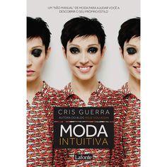 Livro - Moda Intuitiva - Americanas.com