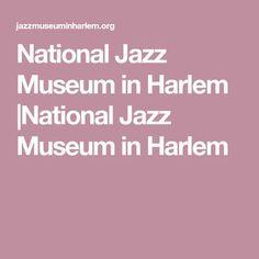 National Jazz Museum in Harlem |National Jazz Museum in Harlem