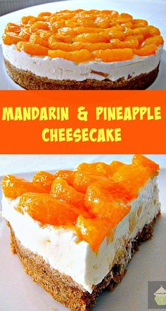No Bake Mandarin and Pineapple Cheesecake, bursting with juicy mandarins on the top and chunks of pineapple in the filling. Yum! | Lovefoodies.com