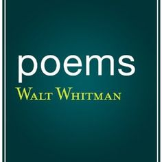 Poems by Walt Whitman Hörbuch