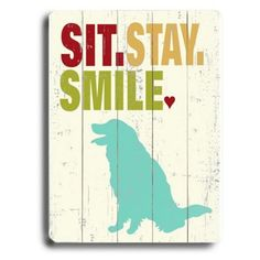 Check out this item at One Kings Lane! Sit Stay Smile