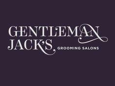 Gentleman Jack's Grooming Salons via Foster Type From http://blog.fostertype.com/
