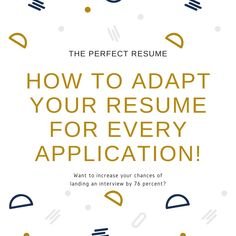 How to adapt your resume for every application! Perfect Resume, Resume Design, Get The Job, Meant To Be, Believe, Interview, How To Apply, Positivity, Suit