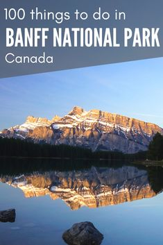 100 things to do in Banff national park, Canada. The ultimate Banff bucketlist! Banff National Park Canada, National Parks, Alberta Canada, Canadian Travel, Canadian Rockies, Amazing Destinations, Travel Destinations, Places To Travel, Places To Visit
