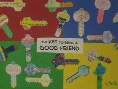 """""""The Key to Being a Good Friend"""" Great elementary lesson + bulletin board idea = killing 2 birds with 1 stone www. Back to school Elementary School Counseling, School Social Work, School Counselor, Elementary Schools, Elementary Guidance Lessons, Kindergarten Graduation, Pre Kindergarten, Friendship Lessons, Friendship Activities"""