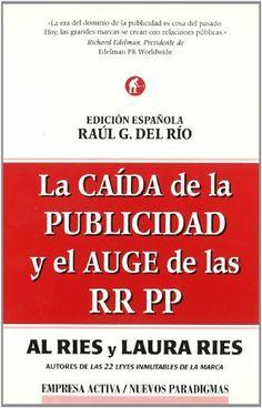 e66430773c92 La caida de la publicidad y el auge de las RR.PP. (Spanish