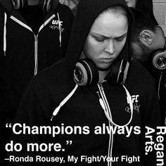 """Champions always do more."" -Ronda Rousey #quote #quotes #inspiration #inspiring #rondarousey #rowdyronda"