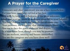This poem by Bruce McIntyre strikes at the heart of the caregiver struggle, and reminds us of the impact caregivers make.