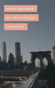 30 Day challenge: Do new things everyday Take Care Of Yourself, Improve Yourself, Night Routine, Best Blogs, Self Care Routine, How To Wake Up Early, 30 Day Challenge, Coping Skills, New Things To Learn