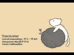 【UTAU cover】Starduster【Macne Nana 2S】