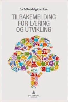 """Boktips: """"Tilbakemelding for læring og utvikling"""" av Siv Måseidvåg Gamlem Sprinkles"""