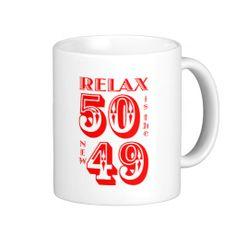 Funny 50 is the New 49 Mugs. #mugs #funnymugs #50thbirthday #50thbirthdaymugs #50 #fifty