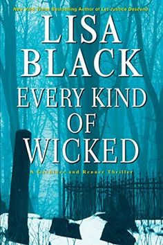 Amazon.com: Every Kind of Wicked (A Gardiner and Renner Novel Book 6) eBook: Black, Lisa: Books