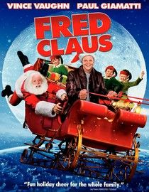 Fred Claus - A different take on the Santa story, this movie is cute, funny and really celebrates the spirit of Christmas.