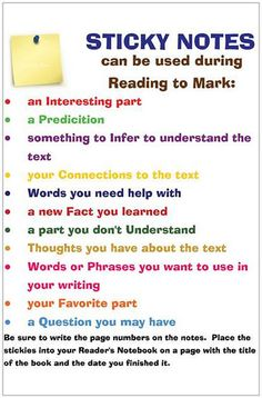 Reading workshop suggestions. Give each student a pack of sticky notes to use as they read. If students are allowed to write on their pages, I would allow them to use various symbols to mark on their pages.