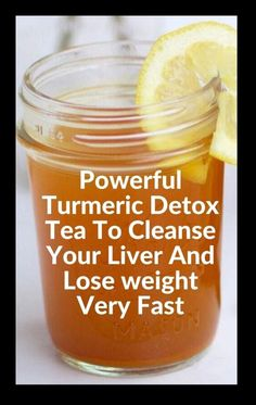 Lemon Detox Cleanse, Natural Colon Cleanse Detox, Cleanse Your Liver, Detox Tea, Liver Detox, Turmeric Detox Drink, Turmeric Health, Best Weight Loss Foods, Diet Plans To Lose Weight Fast