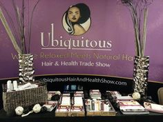Ubiquitous Hair and Health Trade Show booth at the second annual Naturalista Hair Show in Silver Spring (2014).  Hosted by the N Natural Hair Studio.
