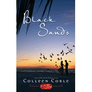 Black Sands - By: Colleen Coble  A volcano, another mystery, and some familiar characters. What could be better?