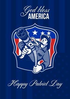 Patriot Day 2014 | God Bless America Happy Patriot Day Poster by apatrimonio