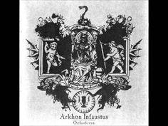 Arkhon Infaustus - Orthodoxyn [Full - HD]